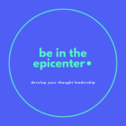 Copy of BE IN THE EPICENTER
